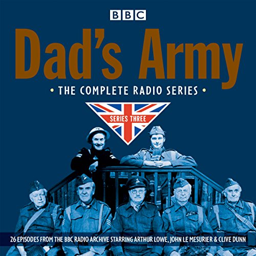 Dad's Army: Complete Radio Series 3 audiobook cover art