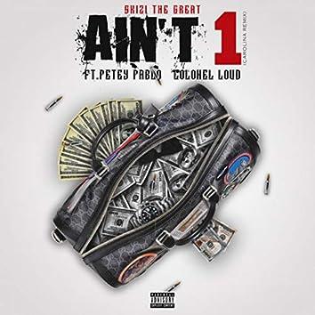 Ain't 1 (Carolina Remix)
