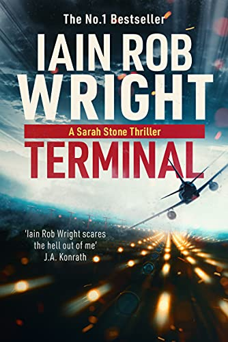 Terminal (Major Crimes Unit Book 4) by [Iain Rob Wright]