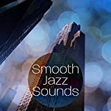 Smooth Jazz Sounds – Relaxing Instrumental Jazz, Soft Piano Note, Easy Listening