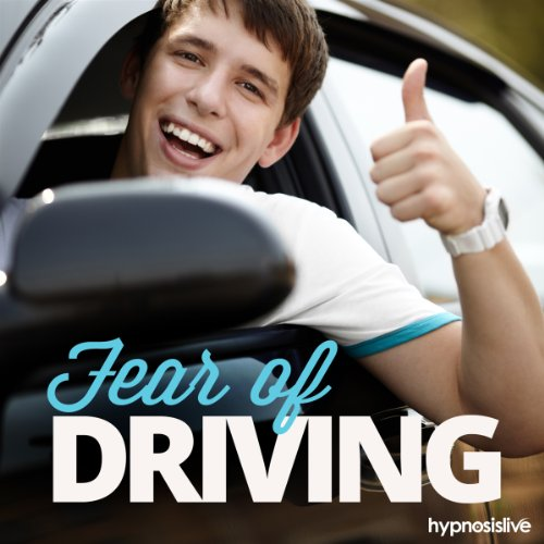 Fear of Driving Hypnosis audiobook cover art