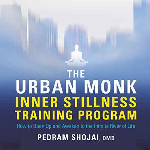 The Urban Monk Inner Stillness Training Program     How to Open Up and Awaken to the Infinite River of Life              Written by:                                                                                                                                 Pedram Shojai OMD                               Narrated by:                                                                                                                                 Pedram Shojai OMD                      Length: 6 hrs and 56 mins     1 rating     Overall 5.0