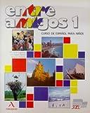 Entre Amigos 1: Curso de Espanol para extranjeros; Nivel elemental (Spanish Edition) Pap/Cdr Wk edition by Luisa Lagartos, Isabel Martin, Angeles Rebollo (2004) Paperback
