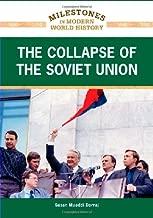 The Collapse of the Soviet Union (Milestones in Modern World History)
