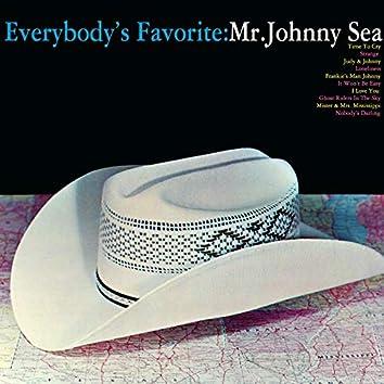Everybody's Favorite: Mr Johnny Sea