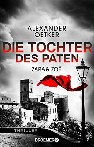 Buchseite und Rezensionen zu 'Zara und Zoë - Die Tochter des Paten' von Alexander Oetker