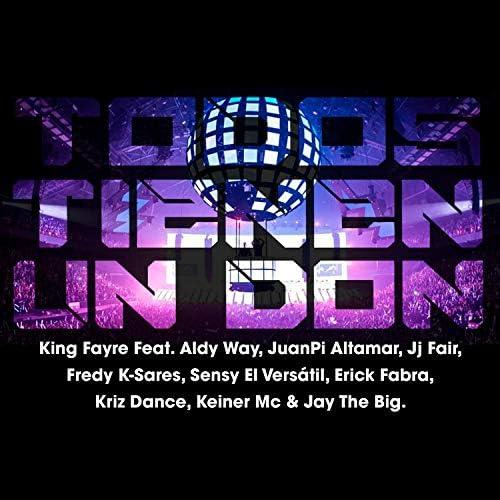 King Fayre feat. Aldy Way, JuanPi Altamar, Jj Fair, Fredy K-Sares, Sensy El Versátil, Erick Fabra, Keiner Mc, Jay The Big, Paradize Musik & Kriz Dance