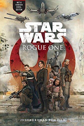 Rogue One - A Star Wars Story: Roman zum Film