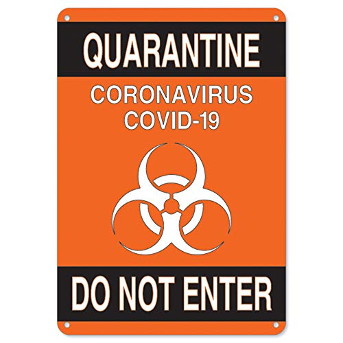 SignMission Coronavirus (COVID-19) - Quarantine Do Not Enter 2 | Plastic Sign | Protect Your Business, Municipality, Home & Colleagues | Made in The USA, 10' X 7' Rigid Plastic (OS-NS-P-710-25577)