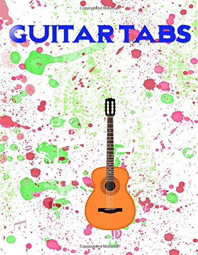 Guitar Tablature Manuscript Paper: Beginner Guitar Tabs 120 Page Matte Cover Design White Paper Sheet Size 8.5x11 INCHES ~ Bass - Tablature # Play Quality Print.