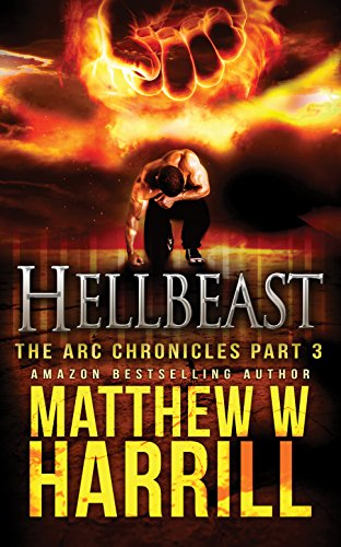 Hellbeast: A Paranormal Thriller (The ARC Chronicles Book 3) (English Edition)