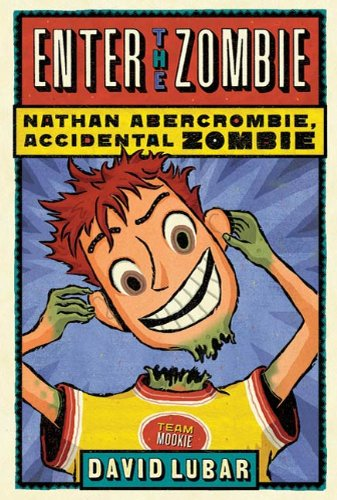 Enter the Zombie (Nathan Abercrombie, Accidental Zombie Book 5) (English Edition)