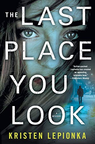 The Last Place You Look: A Mystery (Roxane Weary (1))