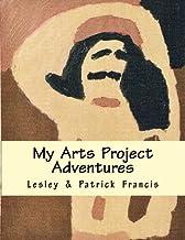 My Arts Project Adventures