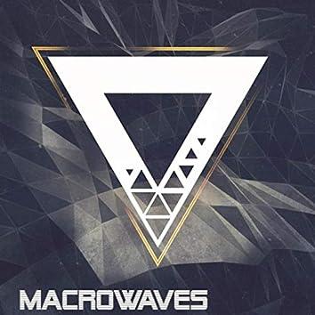 Macrowaves
