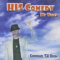 His Comedy My Voice