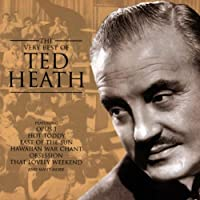 Very Best of Ted Heath