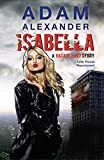 Isabela: a Garage Band Story (English Edition)