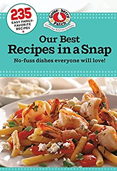 Our Best Recipes in a Snap (Everyday Cookbook Collection) by [Gooseberry Patch]