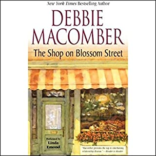 The Shop on Blossom Street                   By:                                                                                                                                 Debbie Macomber                               Narrated by:                                                                                                                                 Linda Emond                      Length: 5 hrs and 6 mins     409 ratings     Overall 4.3