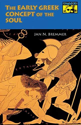 The Early Greek Concept of the Soul (Mythos) (Mythos : The Princeton/Bollingen Series in World Mythology)