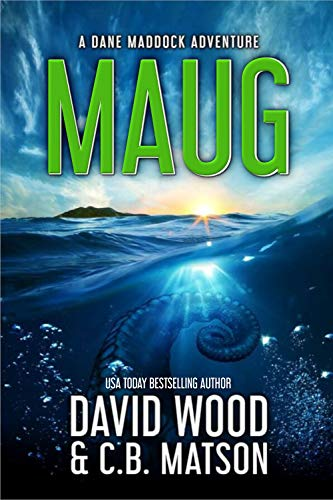 Maug: A Dane Maddock Adventure (Dane Maddock Universe Book 2)