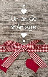 Un an de mariage: Petit carnet de notes, 100 pages