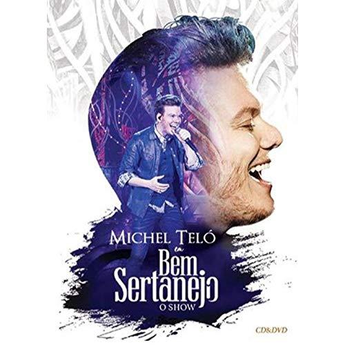 MICHEL TELO - MICHEL TELO EM BEM SERTANEJO - O SHOW -