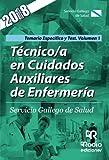 Técnico/a en Cuidados Auxiliares de Enfermería. Servicio Gallego de Salud. Temario Específico y Test. Volumen 1