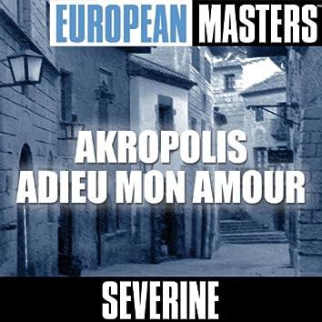 European Masters: Akropolis Adieu Mon Amour