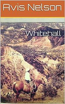 Whitehall by [Avis Nelson, Marilyn Nelson]