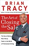 The Art of Closing the Sale: The Key to...