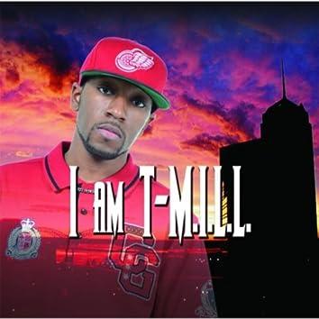 I Am T.M.I.L.L.