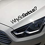 adesivo muro Ulteriori informazioni Perché Si Serious Car Decal Graphic Decal Parabrezza Jdm Drift