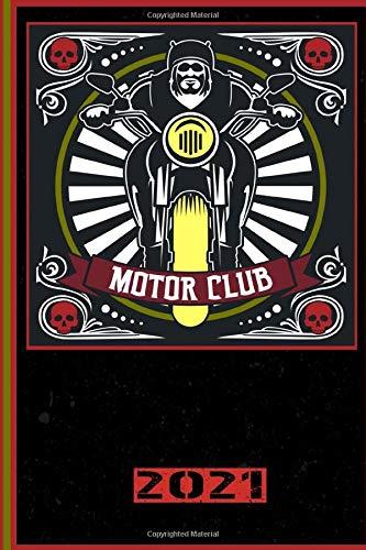 Motor Club 2021: Italiano! Calendario, Scheduler e planner 2021 per i motociclisti e tutti gli amanti della moto