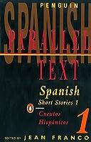 Spanish Short Stories 1: Parallel Text (Penguin Parallel Text)