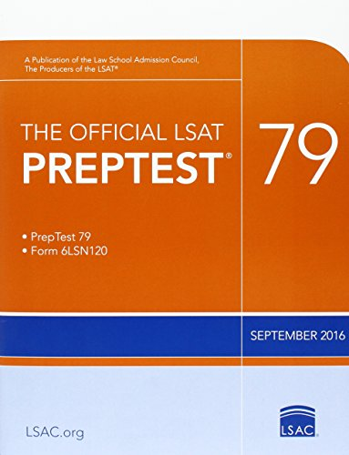The Official LSAT PrepTest 79: (Sept. 2016 LSAT)