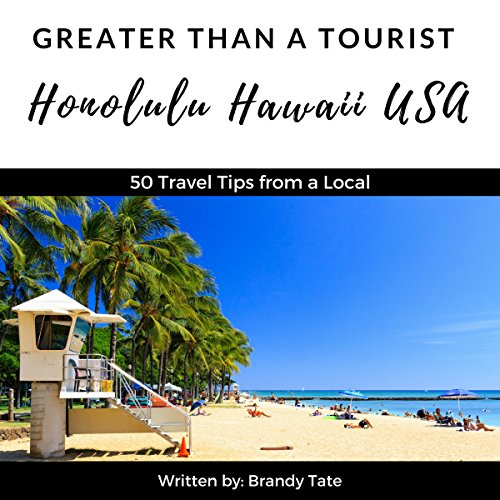 Greater Than a Tourist: Honolulu, Hawaii, USA audiobook cover art