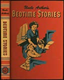 UNCLE ARTHUR'S BEDTIME STORIES, Volume Four
