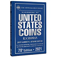 Handbook of United States Coins 2021: The Official Blue Book of United States Coins (Handbook of United States Coins (Blue Book)(Cloth))