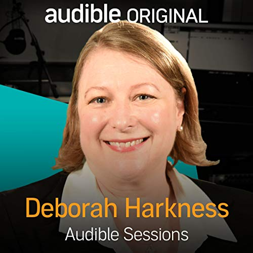 Deborah Harkness     Audible Sessions: FREE Exclusive Interview              By:                                                                                                                                 Robin Morgan-Bentley                               Narrated by:                                                                                                                                 Deborah Harkness                      Length: 13 mins     32 ratings     Overall 4.7