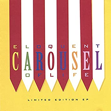 Carousel of Life (Limited E.P.)