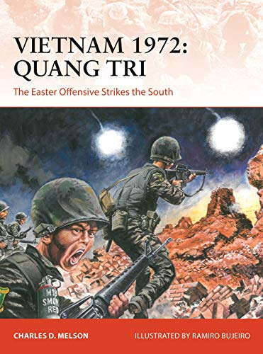 Vietnam 1972: Quang Tri: The Easter Offensive strikes the South (Campaign)