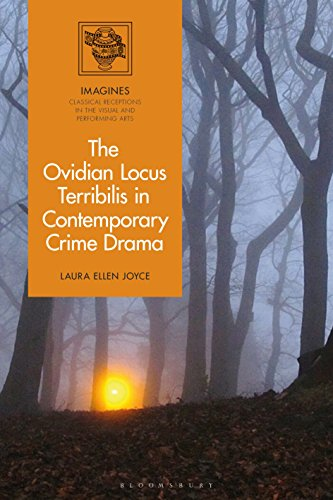 The Ovidian Locus Terribilis in Contemporary Crime and Horror Drama (Imagines – Classical Receptions in the Visual and Performing Arts)