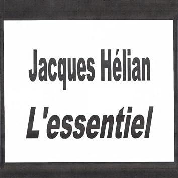 Jacques Hélian - L'essentiel