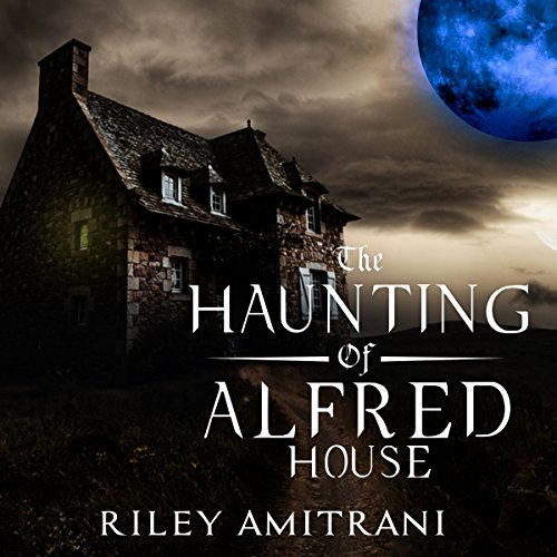 The Haunting of Alfred House audiobook cover art