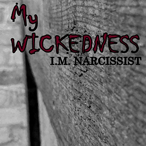 My Wickedness audiobook cover art