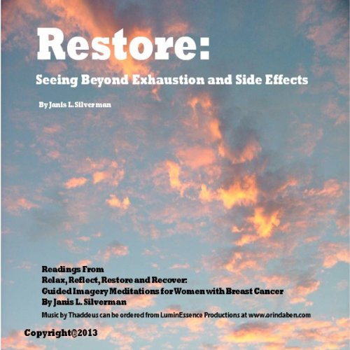 Restore: Seeing Beyond Exhaustion and Side Effects audiobook cover art
