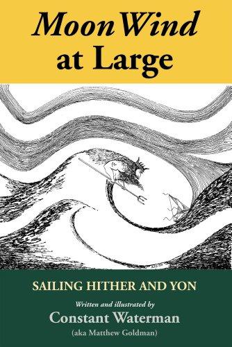 MoonWind at Large: Sailing Hither and Yon (English Edition)