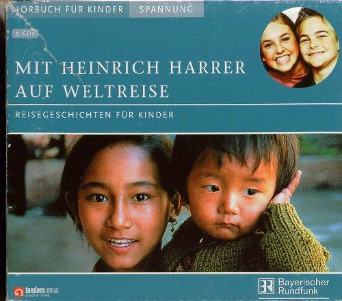 Mit Heinrich Harrer auf Weltreise - Hörbuch - 3 CD Box